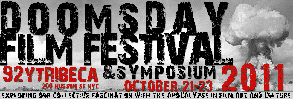 2011 Doomsday Film Festival & Symposium